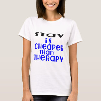 Stav Is Cheaper  Than Therapy T-Shirt