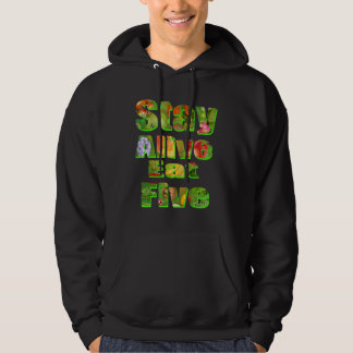Stay Alive Eat Five Fruit Veg Logo Hoodie