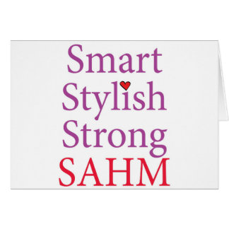 Stay At Home Mom - SAHM Greeting Card