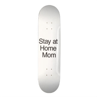 Stay At Home Mom 21.3 Cm Mini Skateboard Deck
