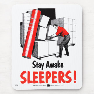 Stay Awake Sleepers Safety Retro Vintage Kitsch Mousepads