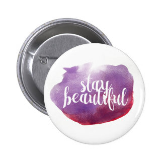 Stay Beautiful watercolor 6 Cm Round Badge