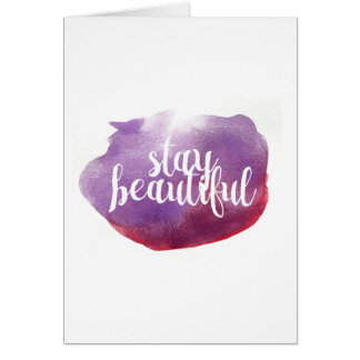 Stay Beautiful watercolor Card