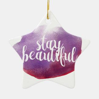 Stay Beautiful watercolor Ceramic Star Decoration