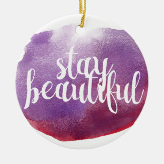 Stay Beautiful watercolor Round Ceramic Decoration