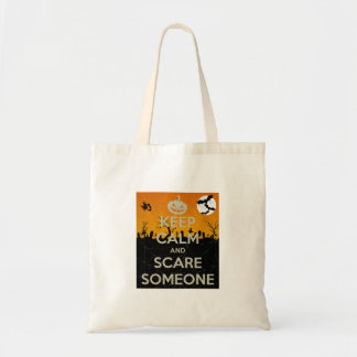 Stay Calm and Scare Someone Tote Bag