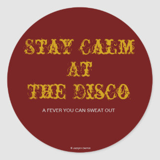 Stay Calm, At The Disco, Round Sticker