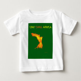 STAY CHILL AFRICA INFANT T-Shirt