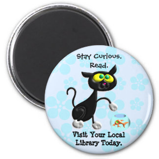 Stay Curious.  Read. Magnet