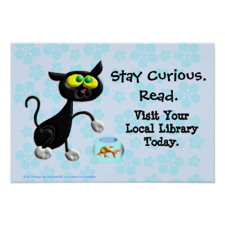 Stay Curious.  Read. Poster