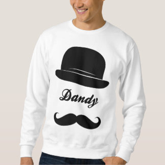 Stay dandy sweatshirt