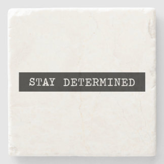 Stay Determined Typewriter Label Stone Coaster