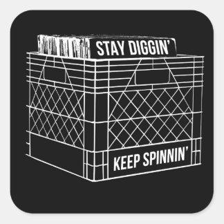 Stay Diggin' & Keep Spinnin' Square Sticker