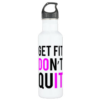 Stay Fit Don't Quit in Pink 710 Ml Water Bottle