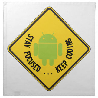 Stay Focused ... Keep Coding Bug Droid Sign Sides Printed Napkin