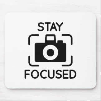 Stay Focused Mouse Pad