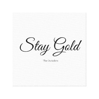 Stay Gold Canvas Canvas Print
