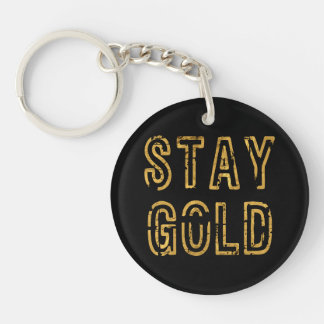 Stay Gold Double-Sided Round Acrylic Key Ring