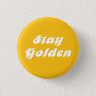 Stay Golden 3 Cm Round Badge