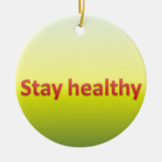 stay healthy round ceramic decoration
