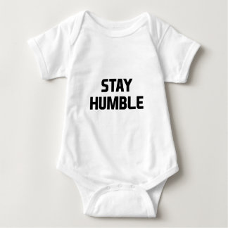 Stay Humble Baby Bodysuit