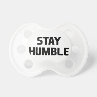 Stay Humble Dummy