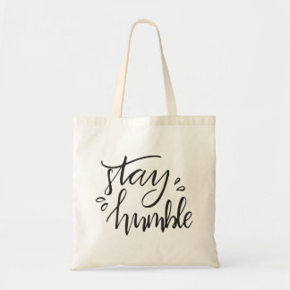 Stay Humble | Tote bag