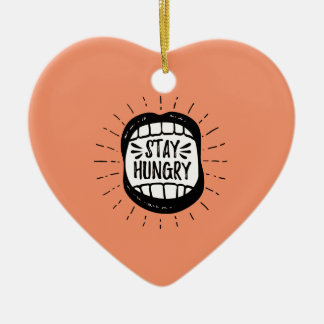 Stay Hungry Ceramic Heart Decoration
