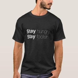 Stay Hungry. Stay Foolish. Steve Jobs shirt