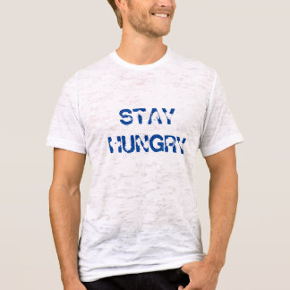 Stay Hungry Vintage T-Shirt