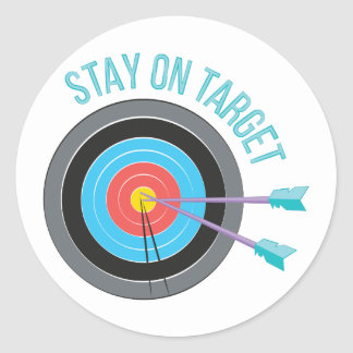 Stay On Target Classic Round Sticker