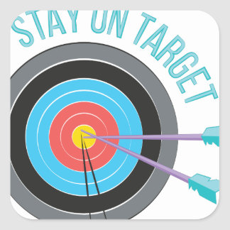 Stay On Target Square Sticker