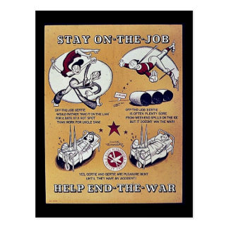Stay On The Job, Help End- The - War Postcard