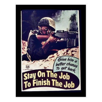 Stay On The Job To Finish The Job Post Cards