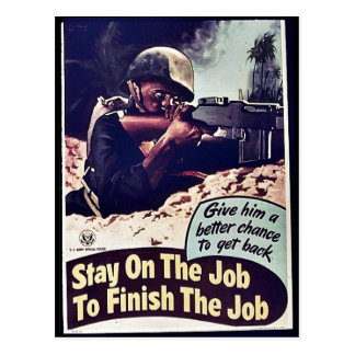 Stay On The Job To Finish The Job Post Card