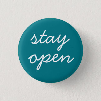 stay open ~ inspirational mindfulness reminder pin