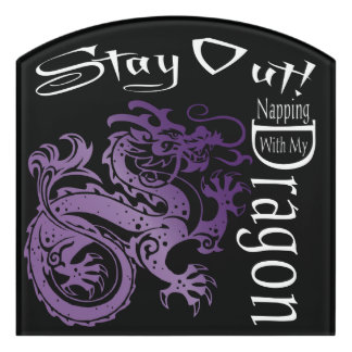 """""""Stay Out! Napping With Dragon"""" Purple & Black #2B Door Sign"""