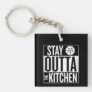 """Stay Outta the Kitchen"" Pickleball Keychain"