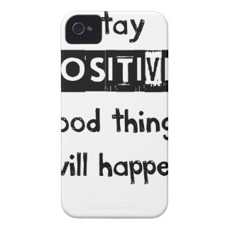 stay positive good thing will happen iPhone 4 Case-Mate cases