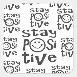 Stay Positive Square Sticker