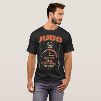 Stay positiveness Brave Ambition Focus Judo Tshirt