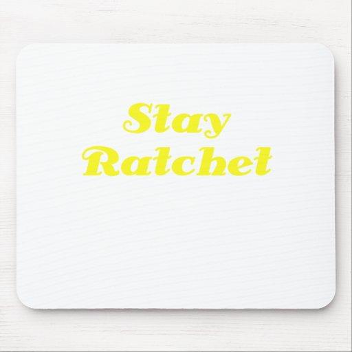 Stay Ratchet Mousepad