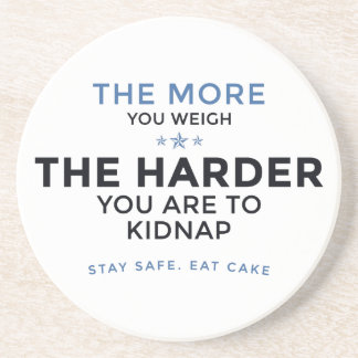 Stay Safe Eat Cake Coaster