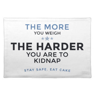 Stay Safe Eat Cake Placemat