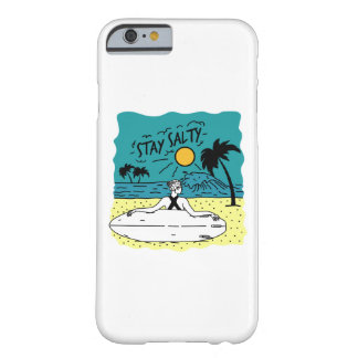 Stay Salty Barely There iPhone 6 Case