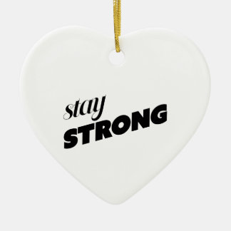 STAY STRONG CERAMIC HEART DECORATION