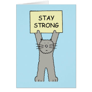 Stay Strong Encouragement Cat Card