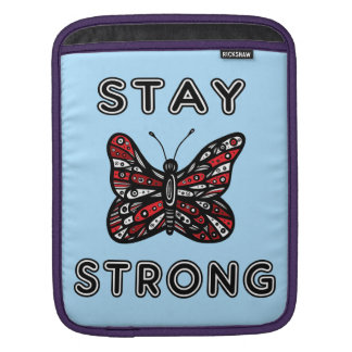 """""""Stay Strong"""" Ipad Soft Case"""