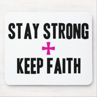 Stay Strong + Keep Faith Mouse Pad