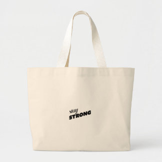 STAY STRONG LARGE TOTE BAG